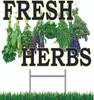 Fresh Herbs Yard Signs will get you noticed.