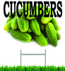 Cucumbers Yard Signs draws in shoppers.