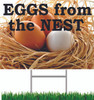 Eggs from the Nest Yard Sign will get you noticed.