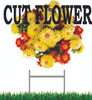 Cut Flowers Yard Sign will get passing traffic to stop in.