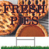 Fresh Pies Yard Sign Gets Your Farmers Market Noticed.