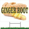Ginger Root Road Sign Let Customer Know You Offer Spices.