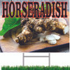 This Horseradish Sign Will Get You Noticed.