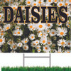 Daisies colorful road sign to help bring in customers.