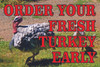 Order Your Fresh Turkey Early Banner.