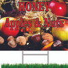 Honey, Apples & Nuts Road Signs Get You Noticed.