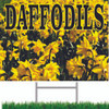 Daffodil Yard Sign is sure to bring in customer to look at your flowers.