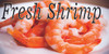 Fresh Shrimp banner will bring in new customers.