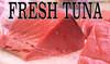 Fresh Tuna banner is very inviting to customers.
