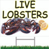 Live Lobsters Road Sign brings in seafood shoppers.