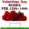Valentines Roses is a Nice Inviting Yard Sign.
