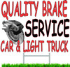 Quality Brake Service car & Light Truck Yard sign.
