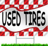 Used Tires Car Dealer Yard Signs.