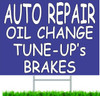 Auto Repair Oil Change Tune-Up's Brakes Curb Sign.