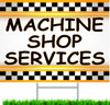 Machine Shop Services Car Repair Yard Signs.