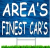 Area's Finest Cars Used Car Dealer Yard Sign.