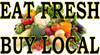 Eat Fresh Buy Local Banner Lets Customers Know it's Fresh & Bring In Customers.