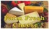 Produce Banner - Farm Fresh Cheese!