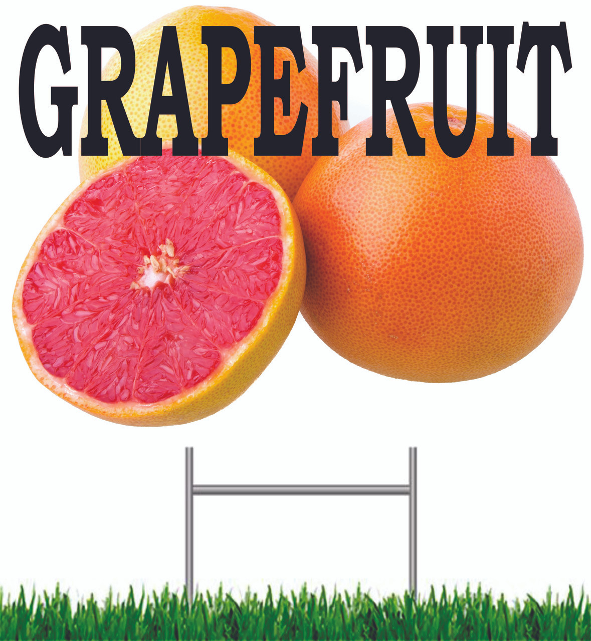 Grapefruit Yard Sign.