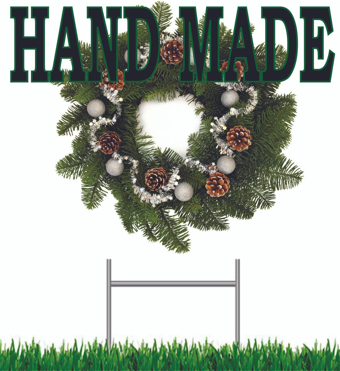 Hand Made Wreaths Yard Signs.