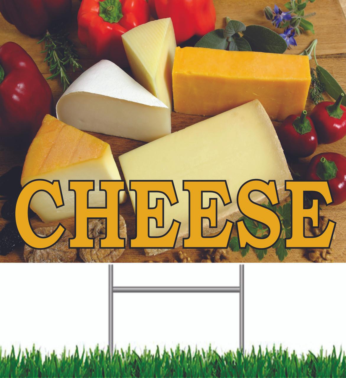 Cheese Yard Sign.