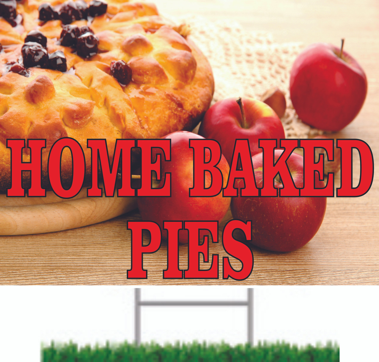 Home Baked Pies Yard/Road Sign draws in shoppers.