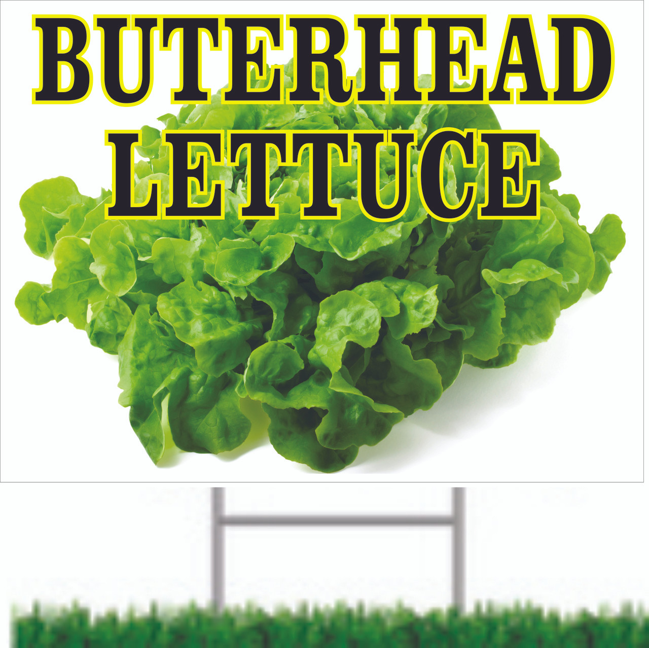Butter Head Lettuce Road Signs Bring In Customers.