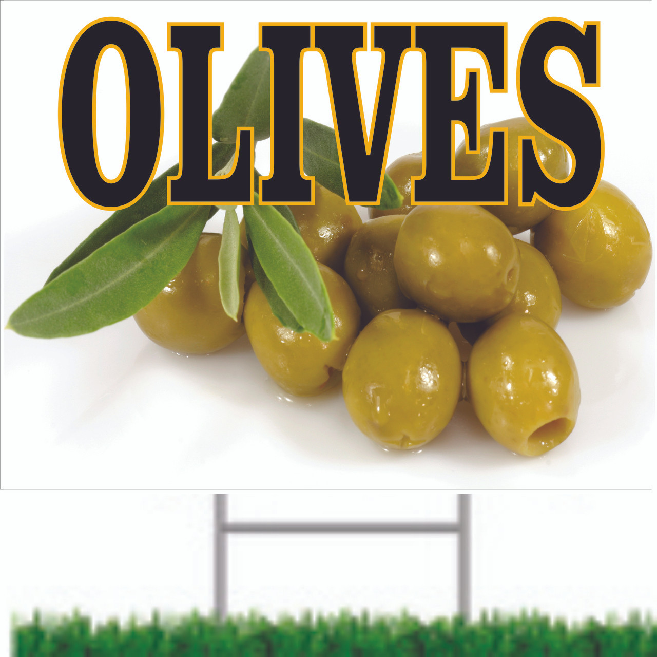 Olives a Road Sign That Always Gets Noticed.