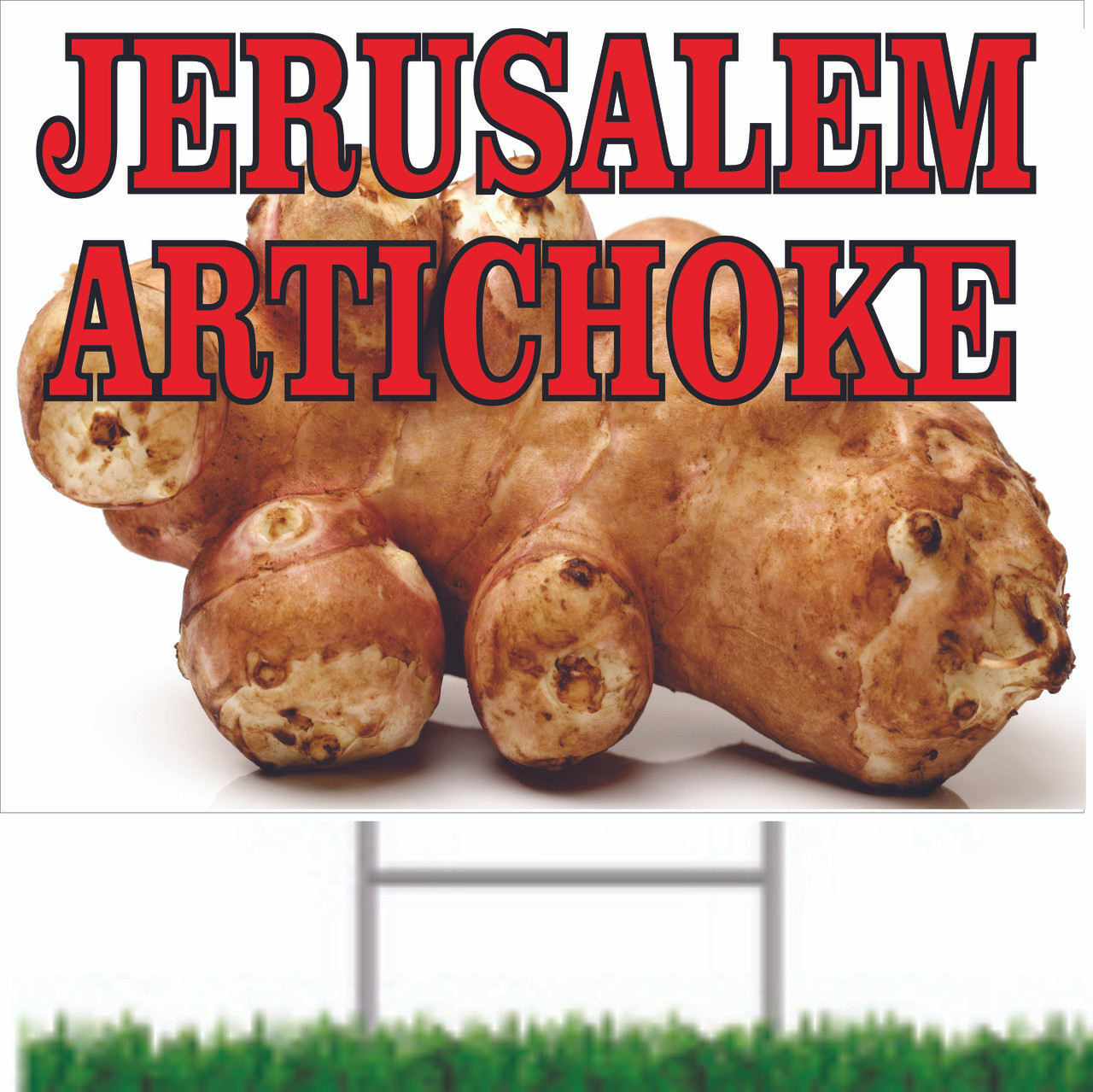 Jerusalme Artichokes Road Signs Informs Customers about your market.