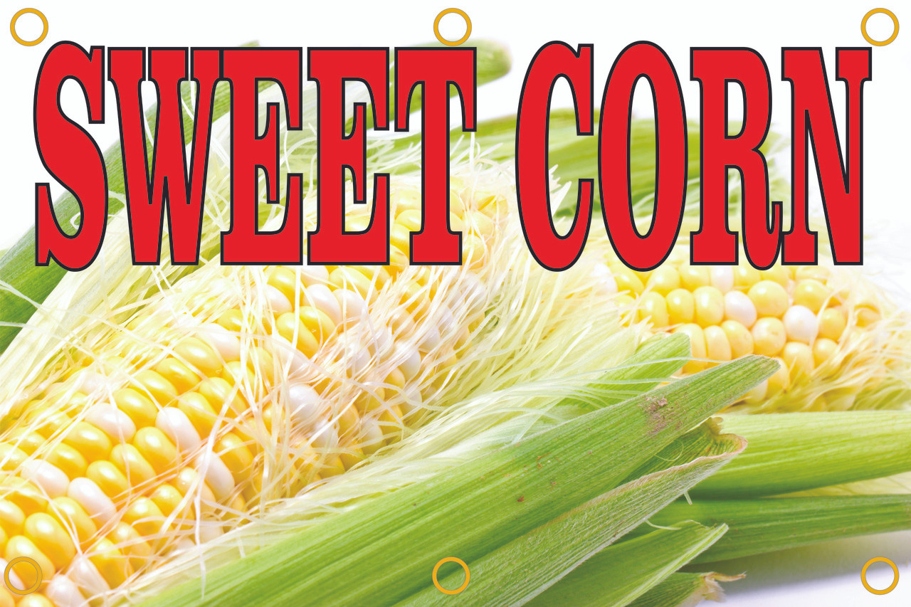 Sweet Corn Banners Helps Bring Customer Into Your Market.