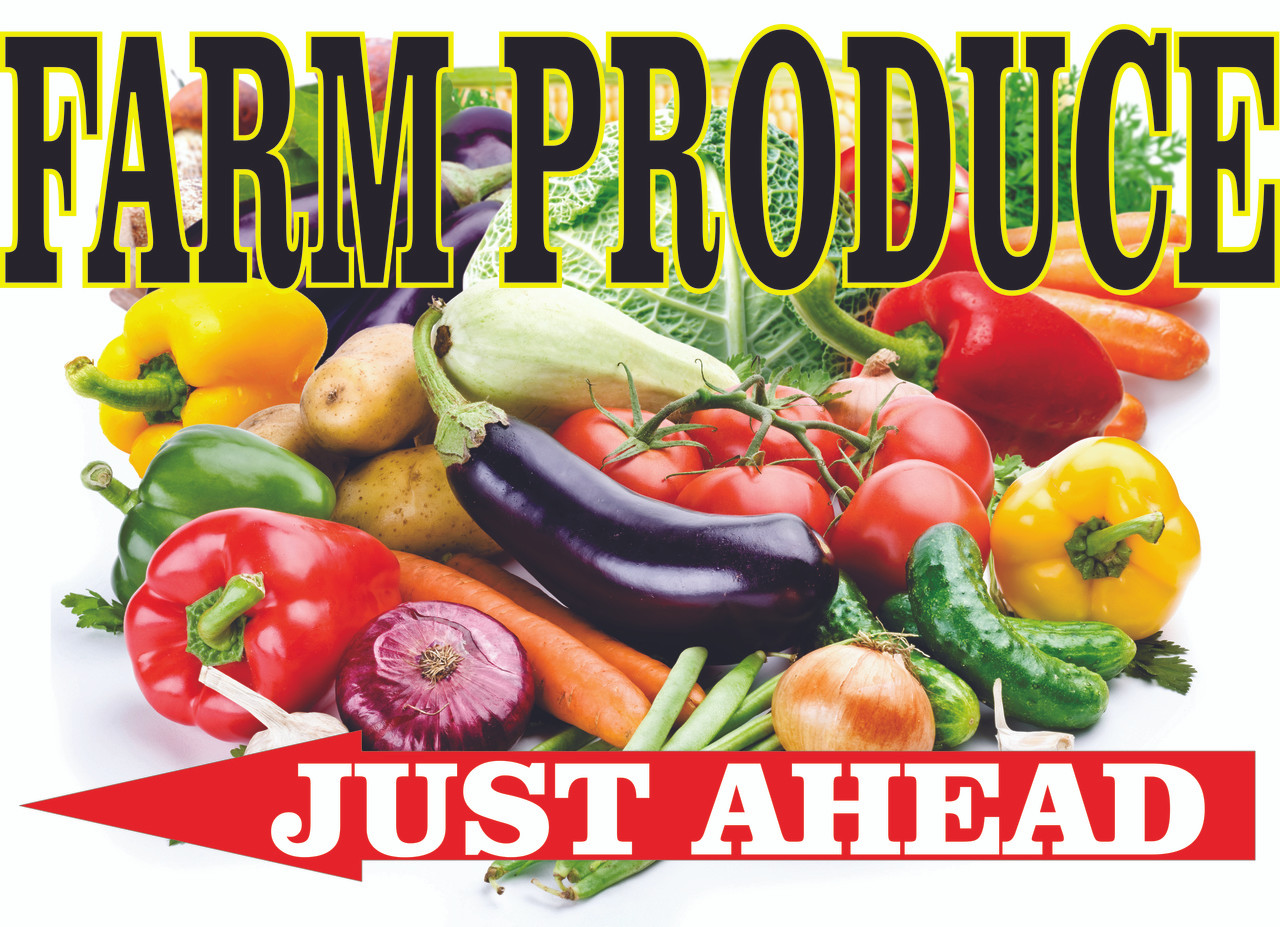 Buy a Farm Produce Banner that Directs Trafic to Turn In.