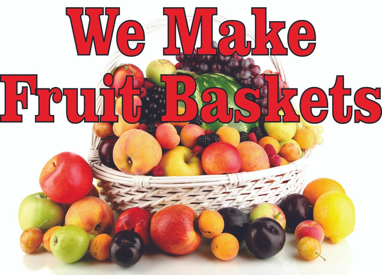 We Make Fruit Baskets Banner Very Colorful.