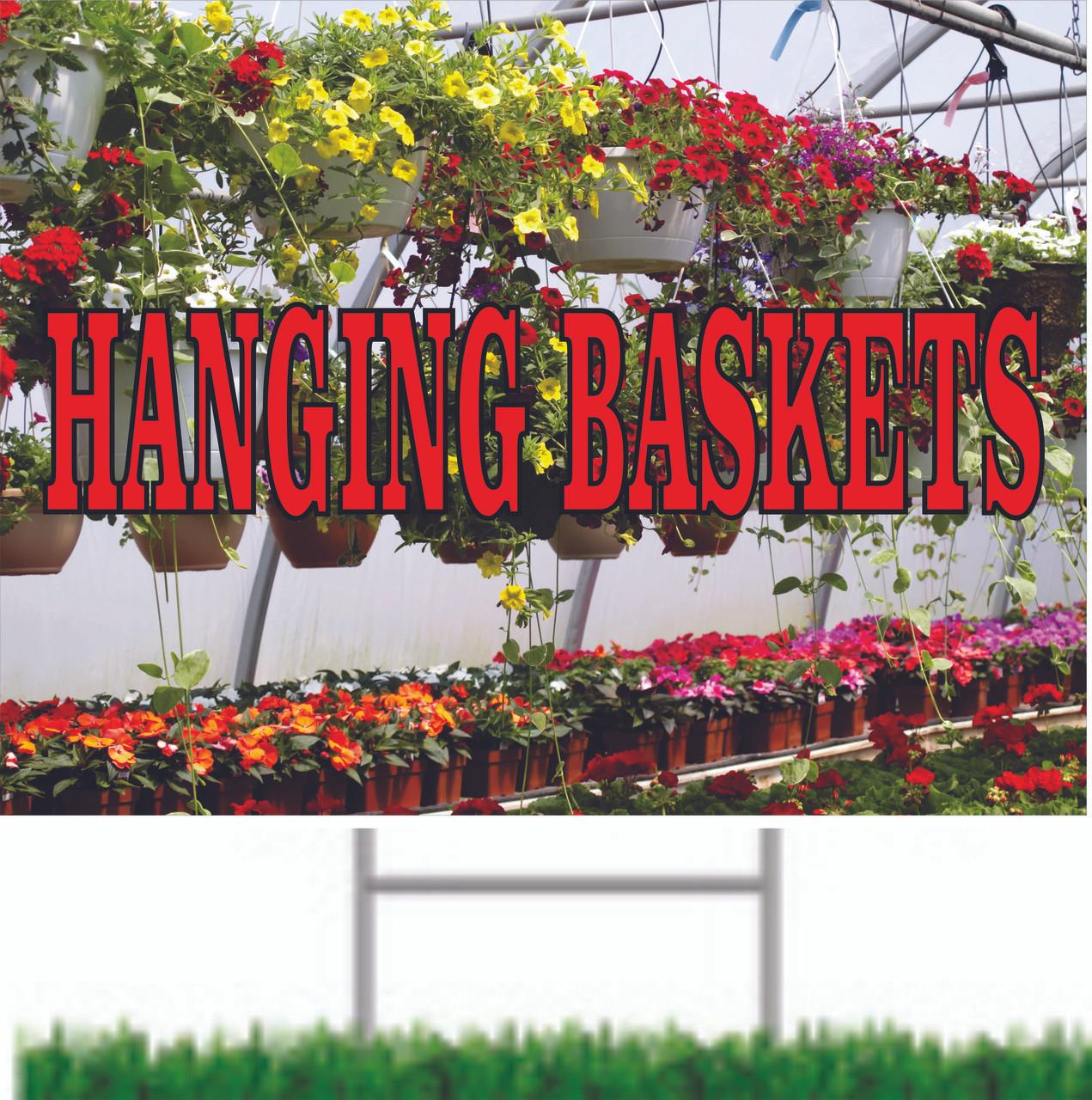 Hanging Baskets road/yard sign get you noticed.