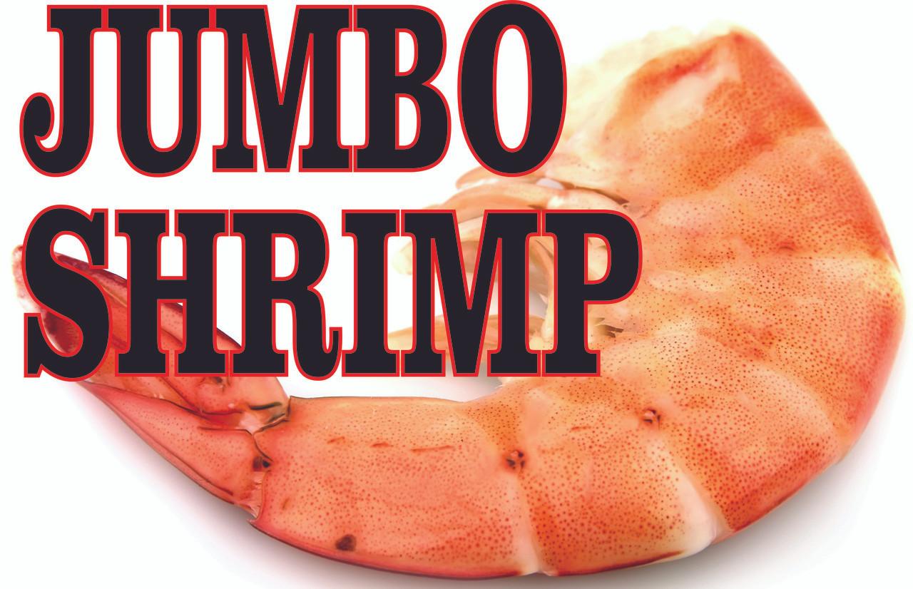 Jumbo Shrimp banner will get noticed.