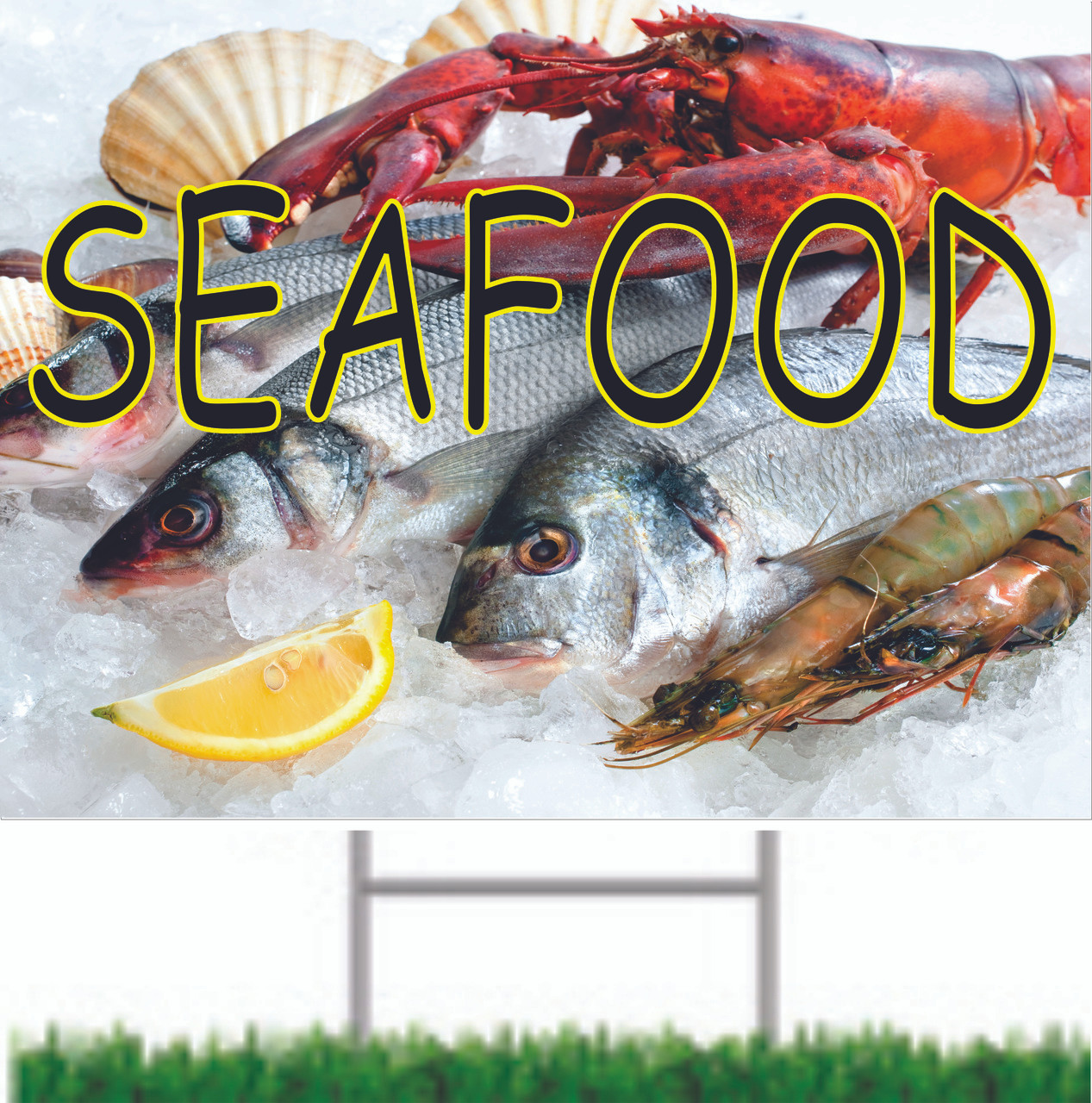 Seafood Yard Sign displaying assorted seafood draws attention to your market.