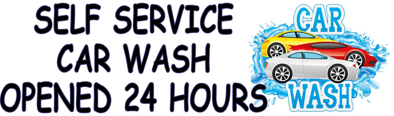 Self Service Car Wash Opened 24 Hours Auto Repair Banner.