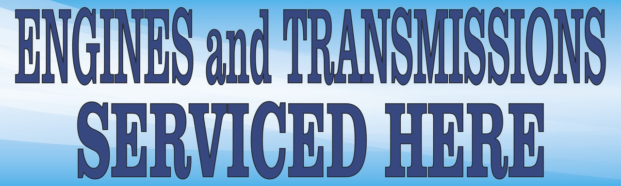 Auto Repair Banner Engines and Transmission Service.