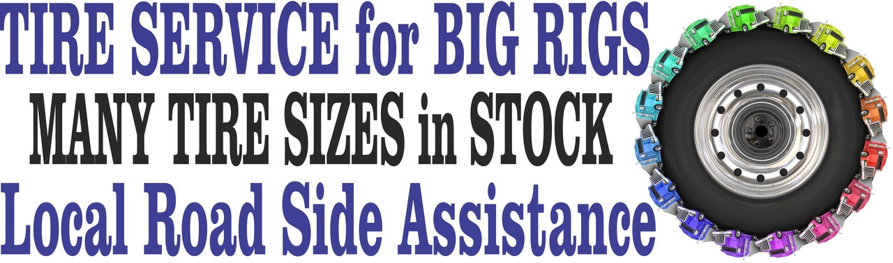 Tire Service for Big Rigs Truck & Car Repair Banners.