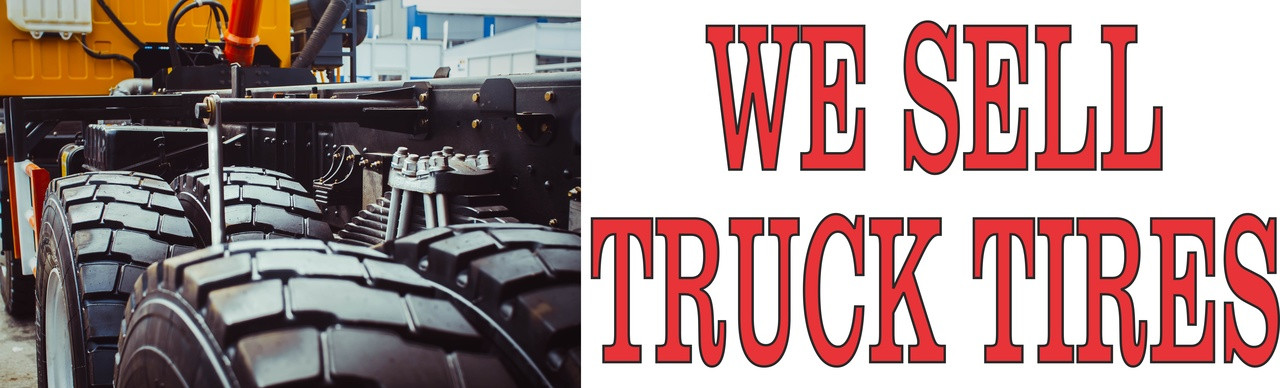 We Sell Truck Tires Automotive Repair Banner.