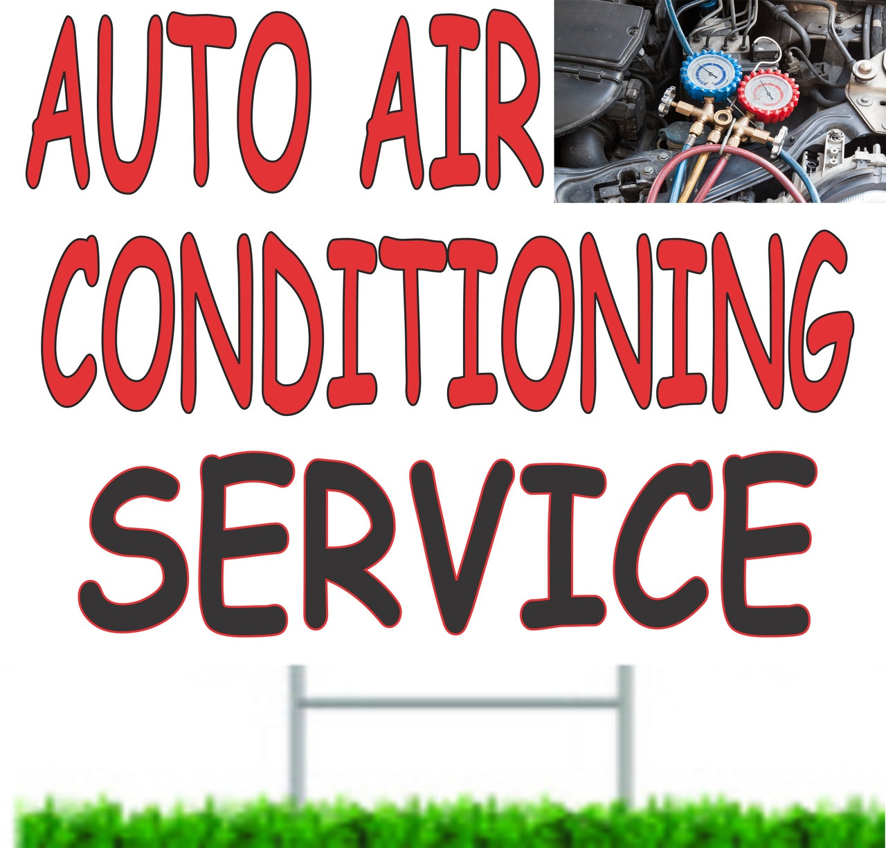 Auto Air Conditioning Service Curb/Yard Sign.