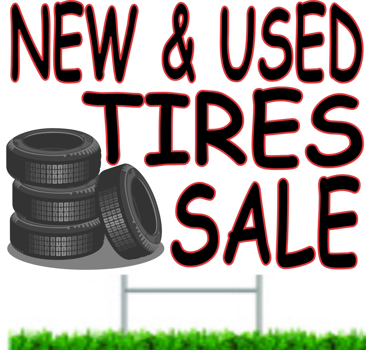 New & Used Tires Sale Curb Sign.