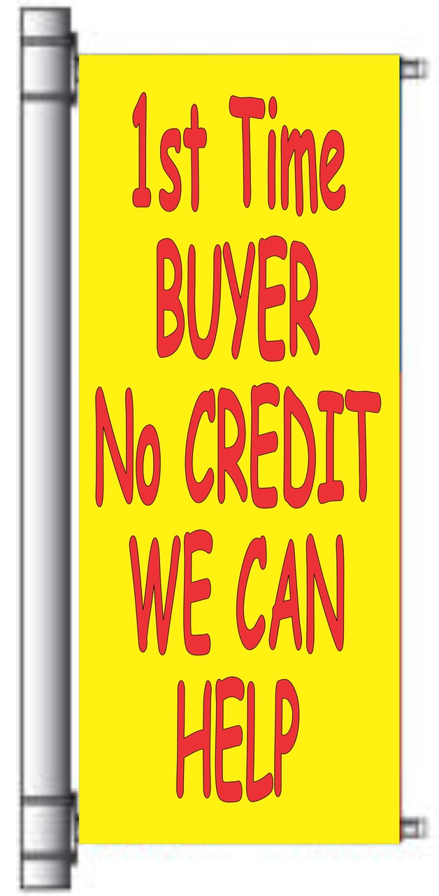 1st Time Buyer No Credit We Can Help Light Pole Banner.