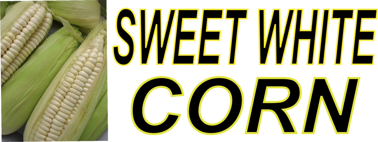 Sweet White Corn Banner.