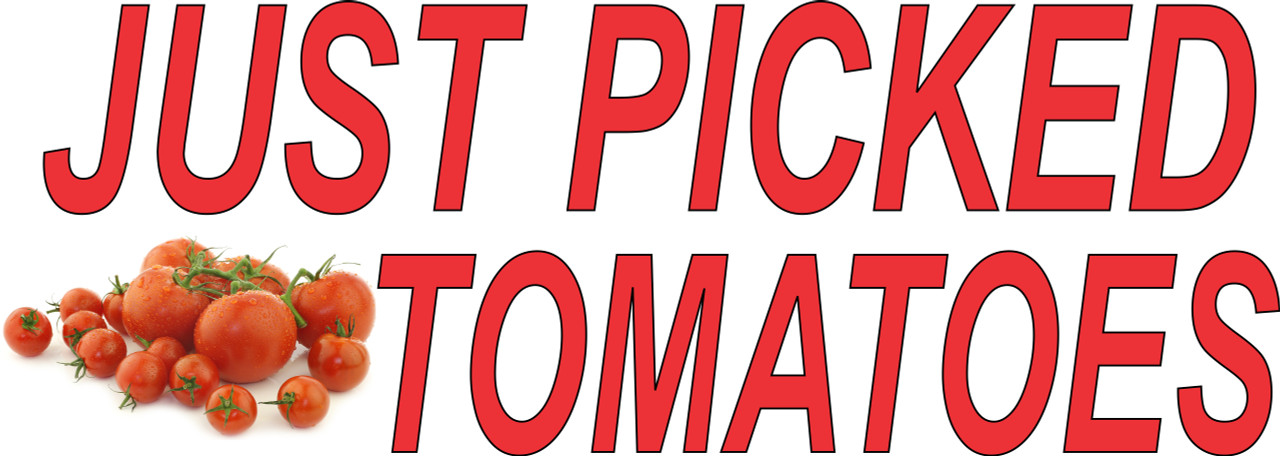 Just Picked Tomatoes Banner with Large Letters.