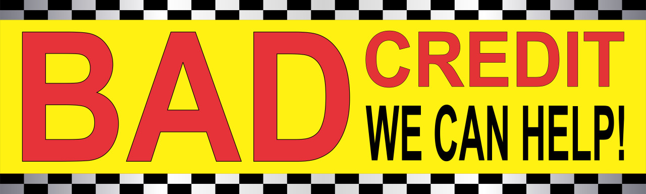 Bad Credit We Can Help Used Car Sales Banner
