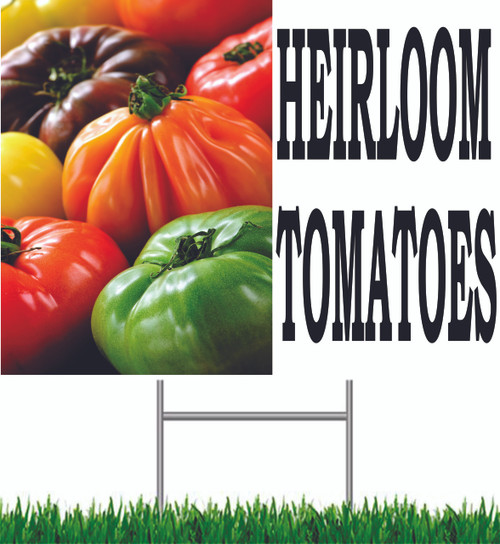 Heirloom Tomatoes Yard Sign Let Customer Know You Offer Them.