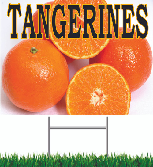 Tangerines Yard Sign is Very Noticeable!