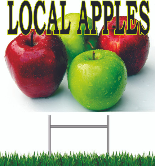 Local Apples Yard Sign helps get customer to stop in.