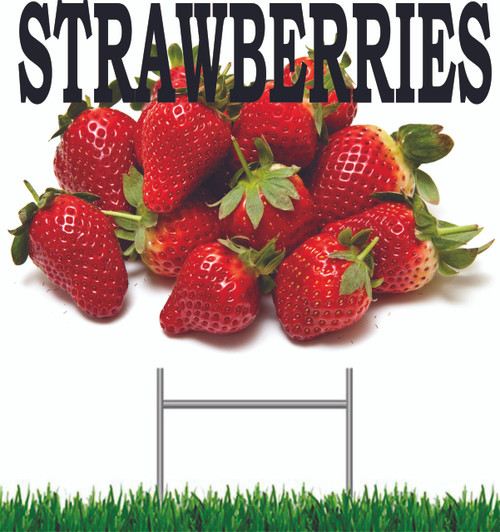 Strawberries Yard Sign is a very colorful sign that always get noticed!