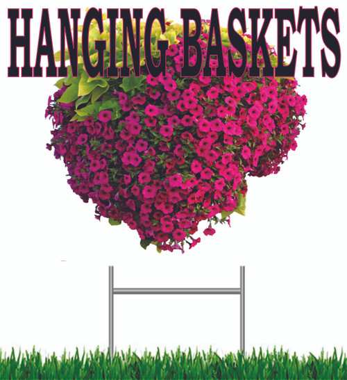 Hanging Baskets Yard Sign is Very Colorful and Get Noticed!
